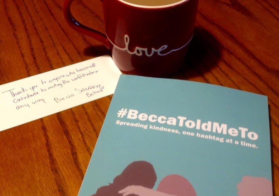Support #BeccaToldMeTo